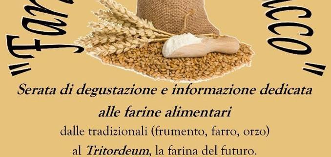 Farina del nostro sacco - Slow Food Alberobello e Valle d'Itria